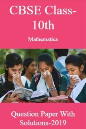 CBSE Class-10th Mathematics Question Paper With Solution-2019