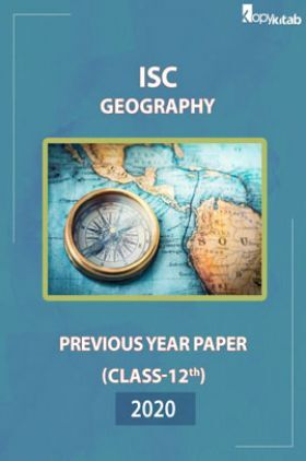 ISC Previous Year PaperClass-12Geography2020
