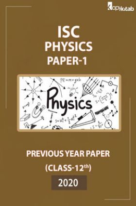 ISC Previous Year Paper Class-12 Physics Paper-1 2020