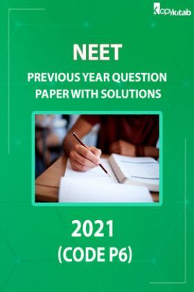 NEET Previous Year Question Paper With Answer 2021 (Code P6)