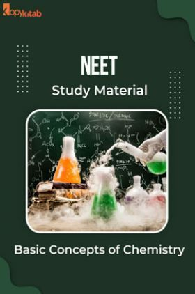 NEET Study Material of Basic Concepts of Chemistry