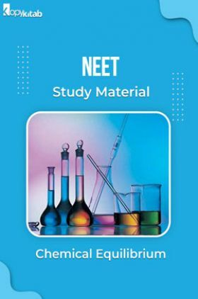 NEET Study Material of Chemical Equilibrium