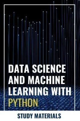 Data Science And Machine Learning With Python Study Materials