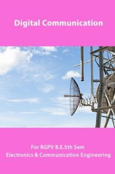 Digital Communication For RGPV B.E. 5th Sem Electronics & Communication Engineering