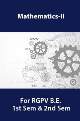 Mathematics-II For RGPV B.E. 1st Sem & 2nd Sem