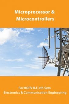 Microprocessor And Microcontrollers For RGPV B.E. 5th Sem Electronics & Communication Engineering