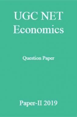 UGC NET Economics Question Paper Paper-II 2019