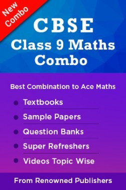 CBSE Class 9 Maths Combo : Combination of Best Textbooks, Sample Papers, Question Banks, Super Refreshers & Videos Topic wise from Renowned Publishers