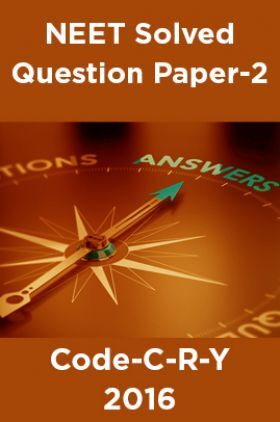 NEET Solved Question Paper-2 Code-C-R-Y 2016
