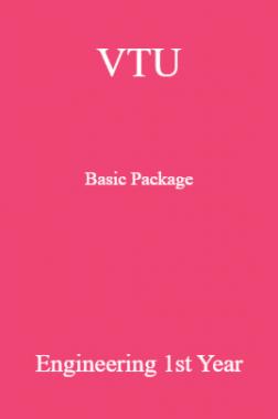 VTU Basic Package Engineering I & II SEM (Common)