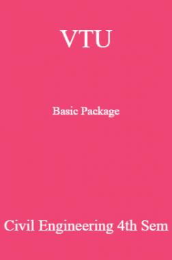 VTU Basic Package Civil Engineering IV SEM
