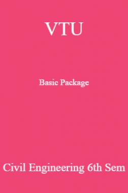 VTU Basic Package Civil Engineering VI SEM