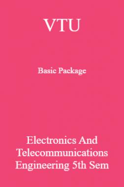 VTU Basic Package Electronics and Telecommunications Engineering V SEM
