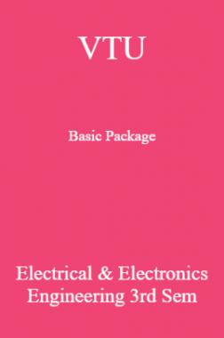 VTU Basic Package Electrical & Electronics Engineering III SEM