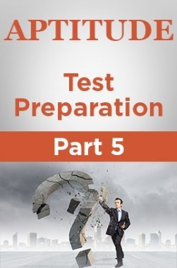 Aptitude Test Preparation Part 5