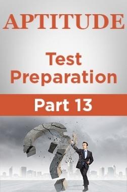 Aptitude Test Preparation Part 13