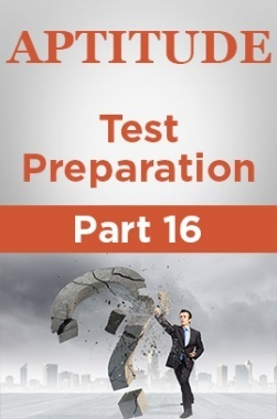 Aptitude Test Preparation Part 16
