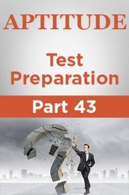 Aptitude Test Preparation Part 43