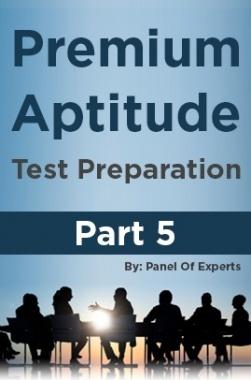 Premium Aptitude Test Preparation Part 5