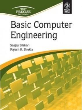 Basic Computer Engineering eBook By Sanjay Silakari