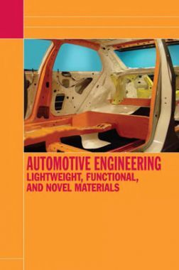 Automotive Engineering Lightweight,Functional,And Novel Materials