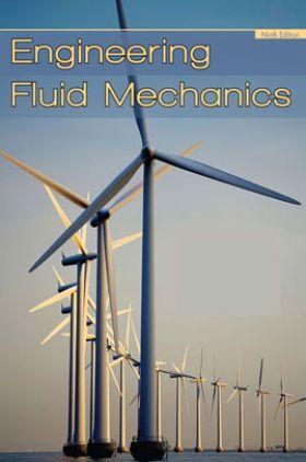 Engineering Fluid Mechanics Ninth Edition