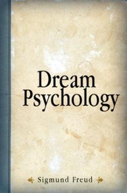 Dream Psychology eBook By Sigmund Freud