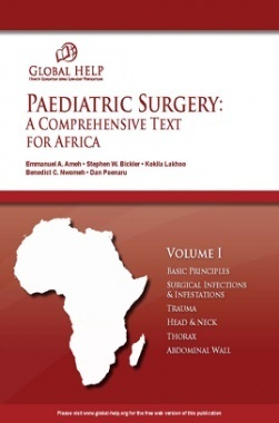 Paediatric Surgery: A Comprehensive Text for Africa Vol I