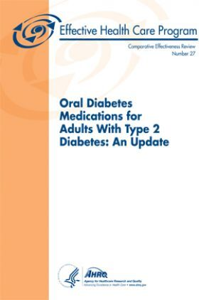 Oral Diabetes Medications for Adults With Type 2 Diabetes An Update