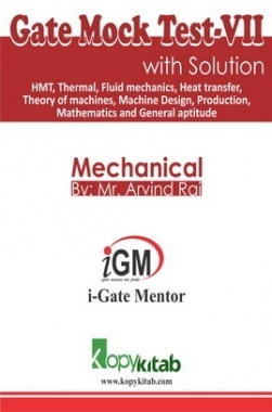 iGate Mechanical Mock Test VII With Solution By Mr Arvind Rai