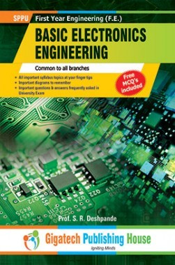 Download Basic Electronics Engineering Semester I And II (Common for all  branches) by S R Deshpande PDF Online