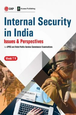 Internal Security In India - Issues & Perspectives