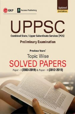 UPPSC 2020 : Pre Exam Previous Years Topicwise Solved Papers : Paper-I (2003-2019) & Paper-II (2012-2019)