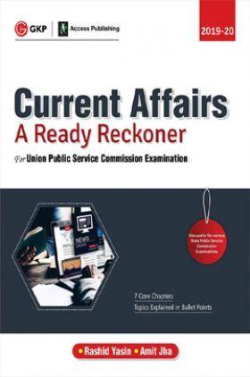Current Affairs - A Ready Reckoner
