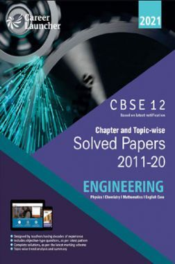 CBSE Chapter And Topicwise Solved Papers (2011-2020) Engineering (PCME) For Class 12 (2021 Exam)