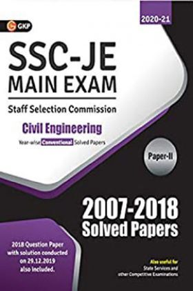SSC JE Main Exam Civil Engineering Paper II - Conventional Solved Papers (2007-2018)