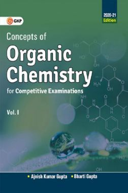 Concepts of Organic Chemistry For Competitive Examinations Vol-I