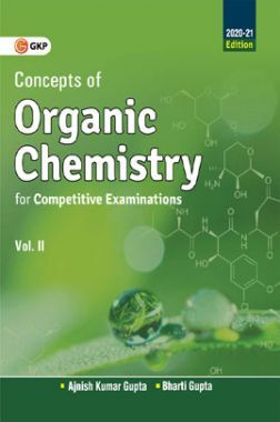 Concepts of Organic Chemistry For Competitive Examinations Vol-II