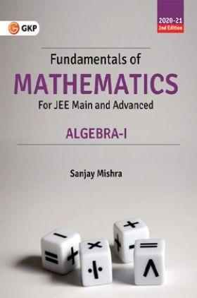 Fundamentals Of Mathematics - Algebra - I 2e