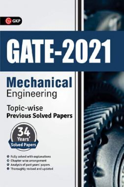 GATE 2021 Mechanical Engineering Topicwise (34 Years Solved Papers)
