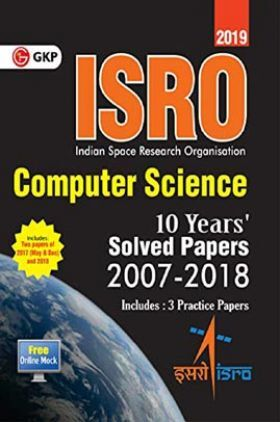 ISRO 2019 : Computer Science - Previous Years Solved Papers (2008-2018)