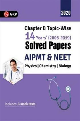 AIPMT/NEET 2019 Chapterwise And Topicwise 14 Years Solved Papers (2006-2019)
