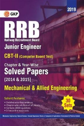 RRB 2019 - Junior Engineer CBT II 30 Sets : Chapter-Wise & Year-Wise Solved Papers (2014 & 2015) - Mechanical & Allied Engineering