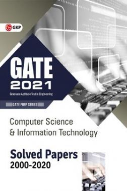 GATE 2021 - Computer Science And Information Technology - Solved Papers 2000-2020
