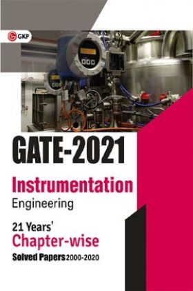 GATE 2021 - 21 Years' Chapter-Wise Solved Papers (2000-2020) - Instrumentation Engineering