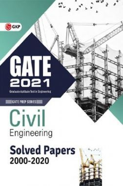 GATE 2021 : Civil Engineering - Solved Papers 2000-2020