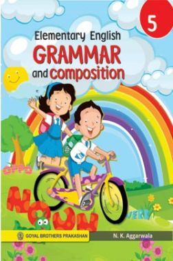 Elementary English Grammar and Composition Class-5