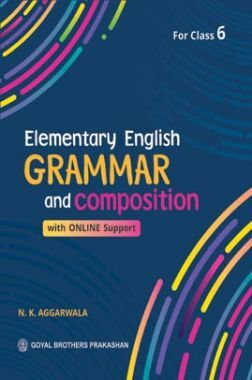 Elementary English Grammar and Composition Class-6