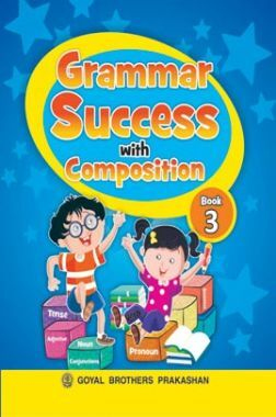 Grammer Success with Composition Class-3