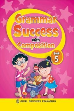 Grammer Success with Composition Class-5